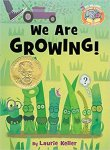 We Are Growing-Laurie Keller